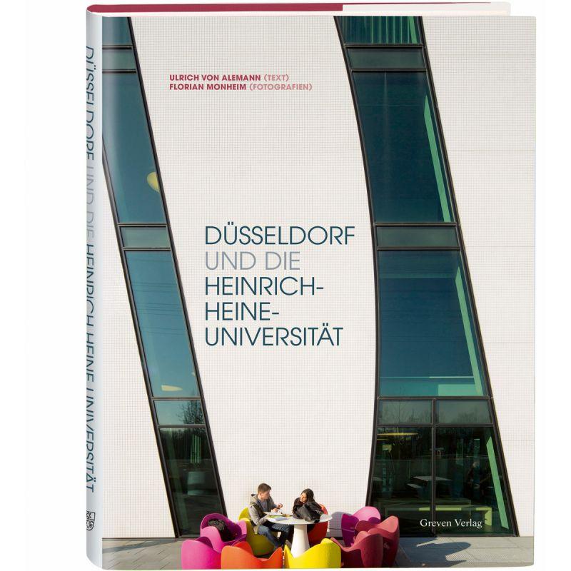 Düsseldorf und die Heinrich-Heine-Universität
