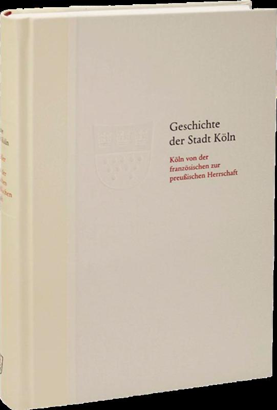 Geschichte der Stadt Köln Band 8 – VORZUGSAUSGABE