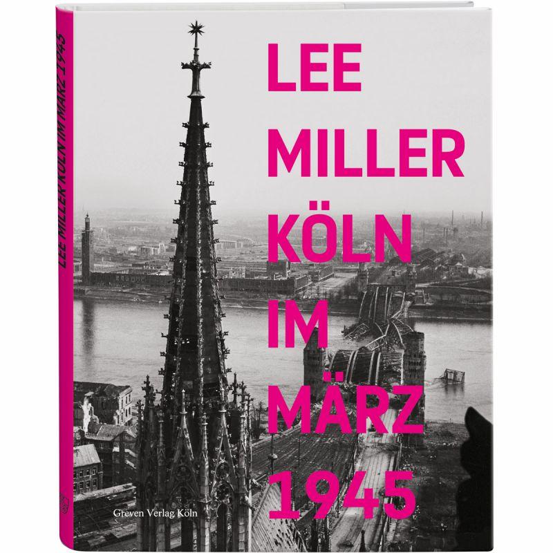Lee Miller Köln im März 1945