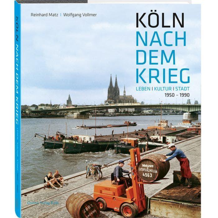 Köln nach dem Krieg - Bildband