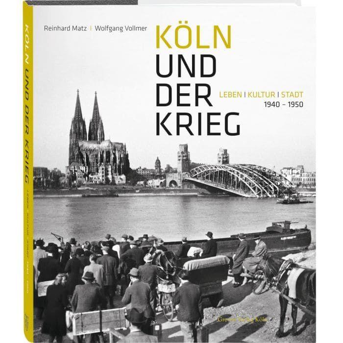 Köln und der Krieg - Bildband
