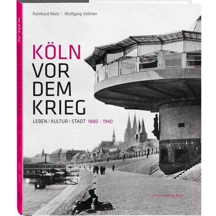 Bildband Köln vor dem Krieg