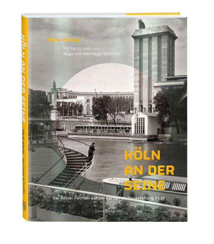 Köln an der Seine, Der Kölner Pavillon auf der Pariser Weltausstellung 1937