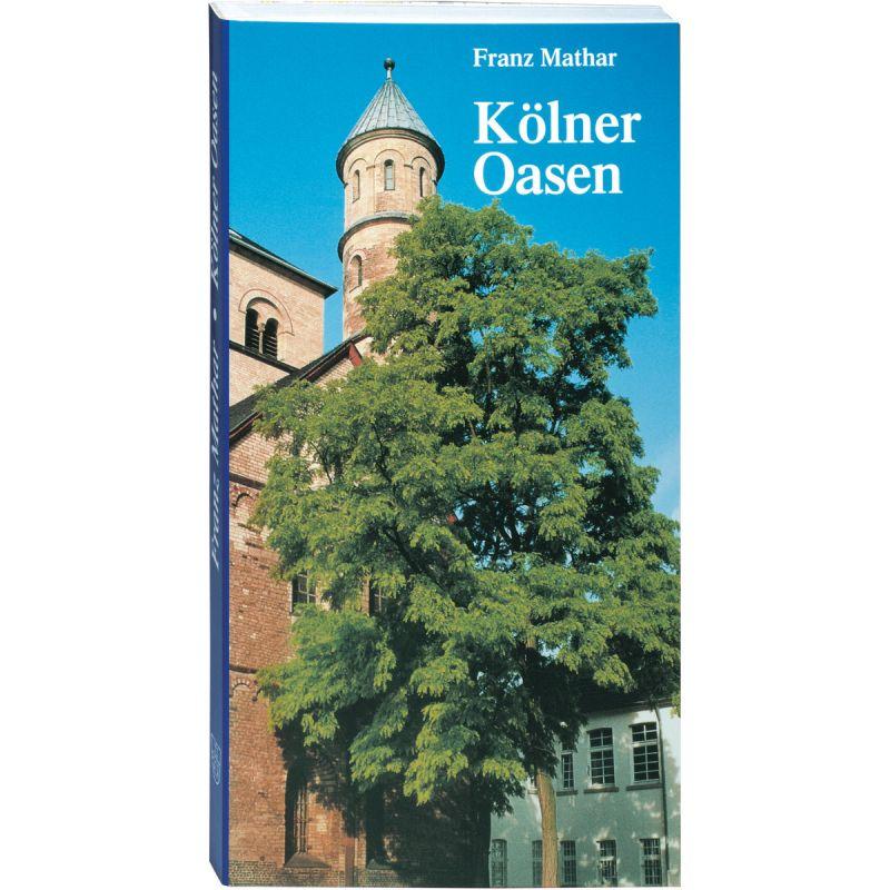Kölner Oasen