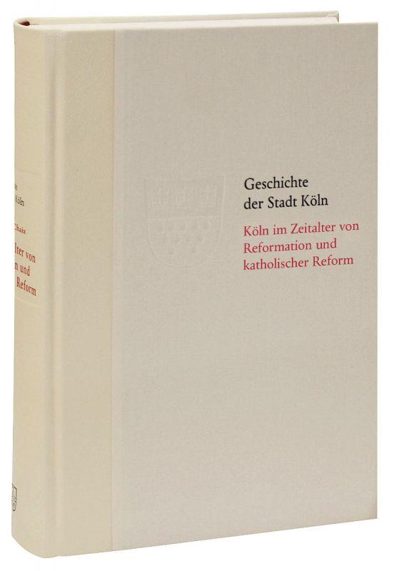 Geschichte der Stadt Köln Band 5 - Vorzugsausgabe