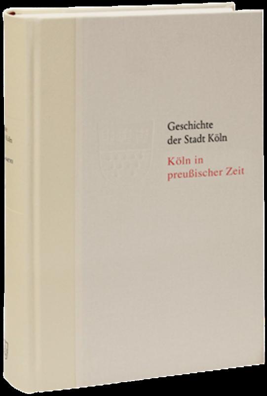 Geschichte der Stadt Köln Band 9 – VORZUGSAUSGABE