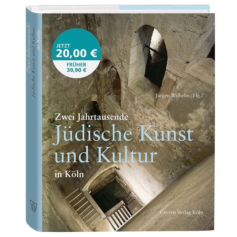 Zwei Jahrtausende Jüdische Kunst und Kultur in Köln