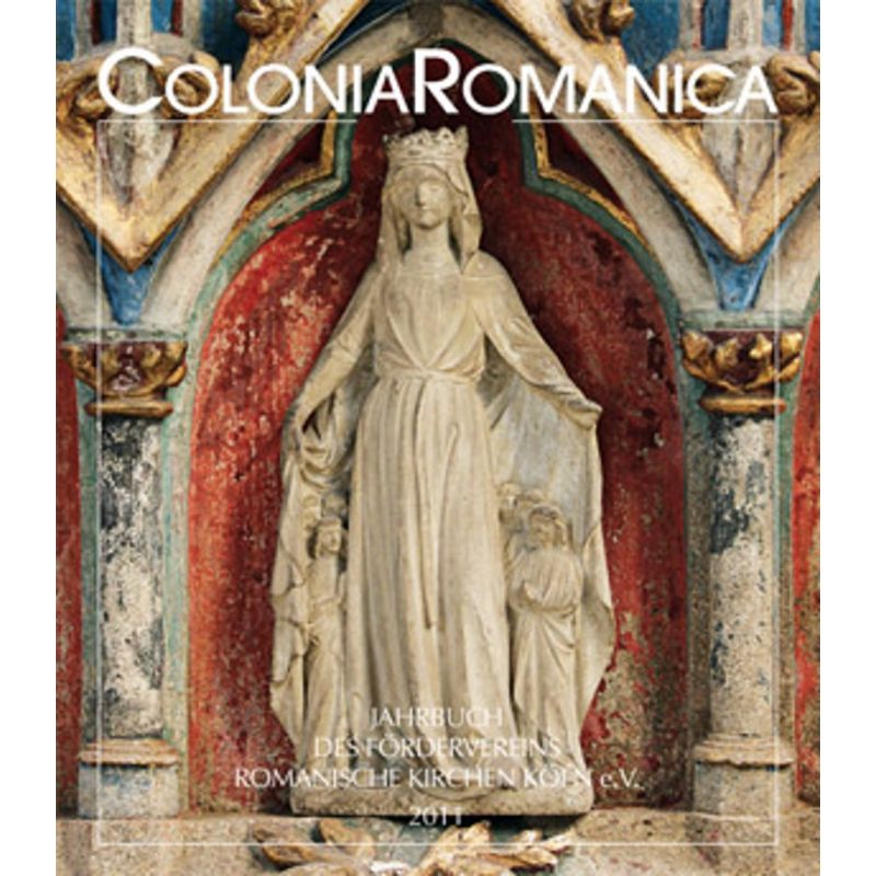 Colonia Romanica XXVI 2011